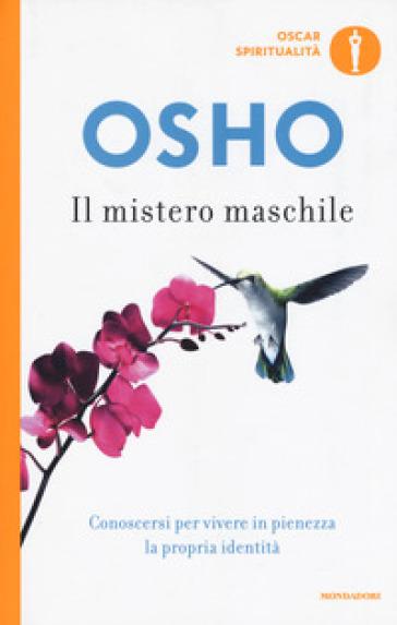 Il mistero maschile - Osho |