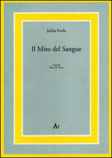 Il mito del sangue - Julius Evola |