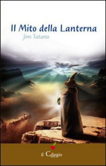 Il mito della lanterna - Jim Tatano | Jonathanterrington.com
