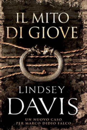 Il mito di Giove - Lindsey Davis  