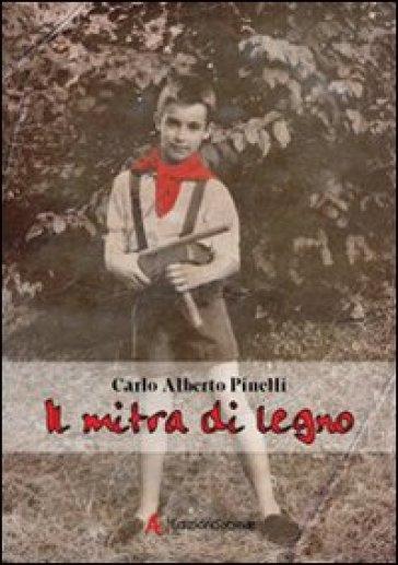 Il mitra di legno - Carlo Alberto Pinelli | Kritjur.org