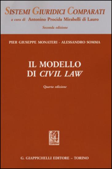 Il modello di Civil Law - Pier Giuseppe Monateri   Rochesterscifianimecon.com