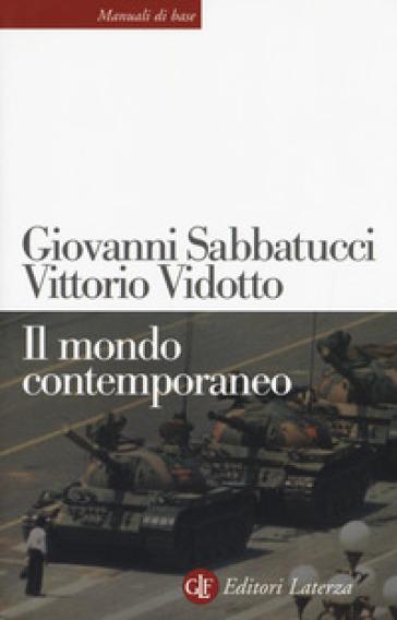 Il mondo contemporaneo - Giovanni Sabbatucci | Jonathanterrington.com