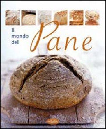 Il mondo del pane -  pdf epub