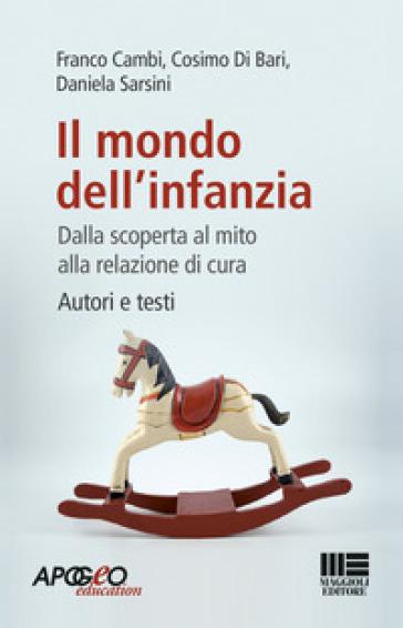 Il mondo dell'infanzia - Daniela Sarsini |