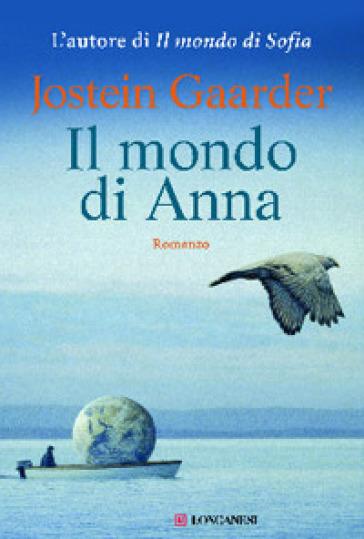 Il mondo di Anna - Jostein Gaarder |