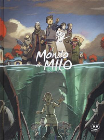 Il mondo di Milo. 2. - Richard Marazano |
