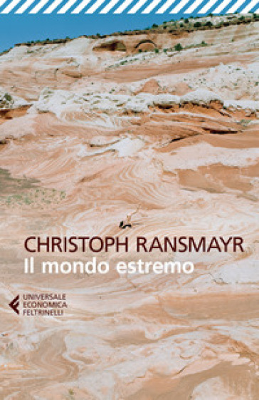 Il mondo estremo - Christoph Ransmayr  
