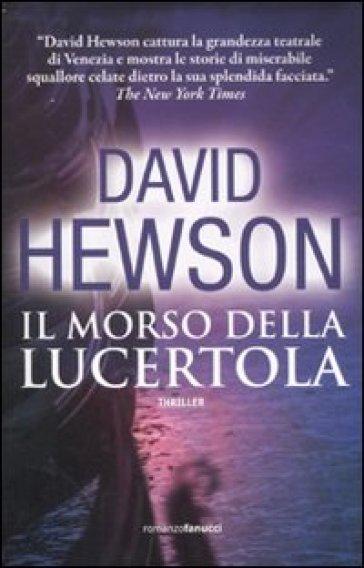 Il morso della lucertola - David Hewson |