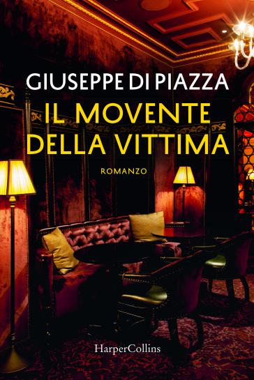 Il movente della vittima - Giuseppe Di Piazza | Thecosgala.com