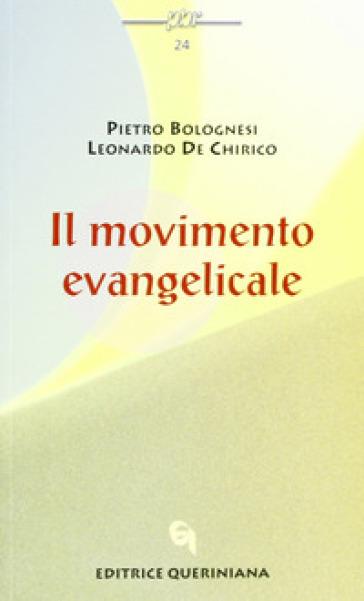 Il movimento evangelicale - Pietro Bolognesi  