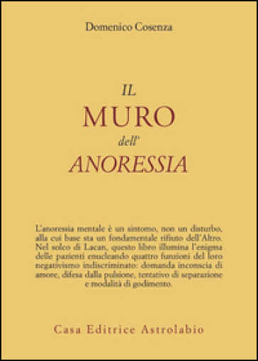 Il muro dell'anoressia mentale - Domenico Cosenza pdf epub