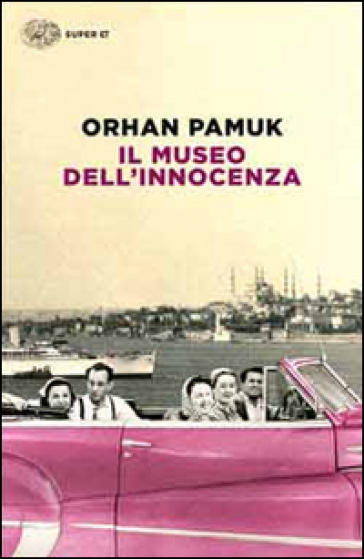 Il museo dell'innocenza - Orhan Pamuk | Kritjur.org