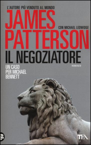 Il negoziatore - James Patterson | Rochesterscifianimecon.com