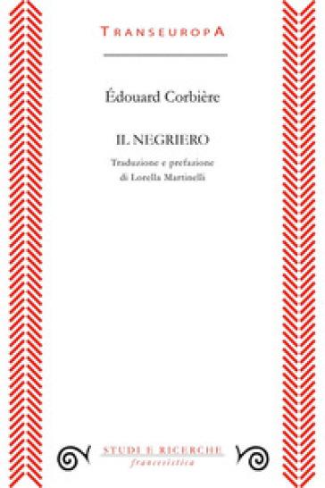Il negriero - Edouard Corbière   Kritjur.org