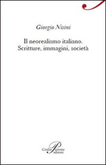 Il neorealismo italiano - Giorgio Nisini  