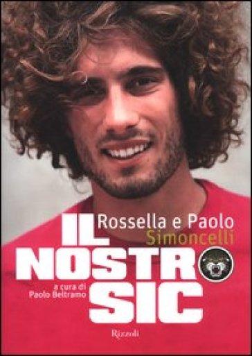 Il nostro Sic - Rossella Simoncelli | Ericsfund.org