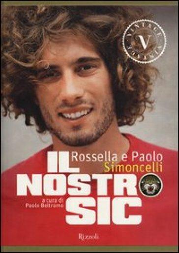 Il nostro Sic - Rossella Simoncelli |