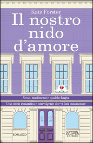 Il nostro nido d'amore - Kate Forster | Thecosgala.com