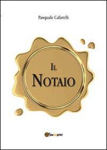 Il notaio - Pasquale Cafarelli | Kritjur.org
