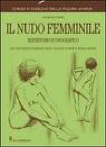 Il nudo femminile - Giovanni Civardi   Ericsfund.org