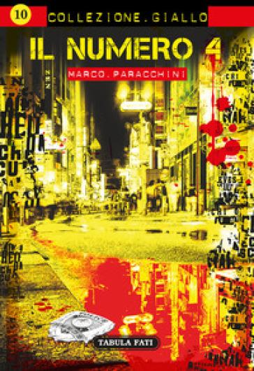 Il numero quattro - Marco Paracchini |