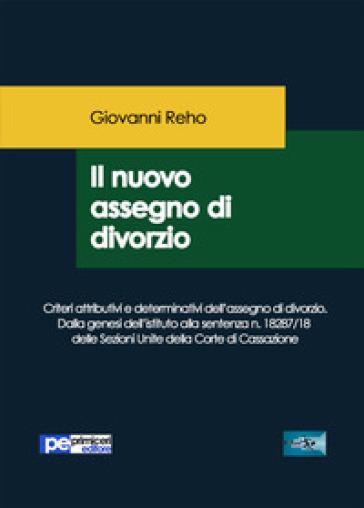 Il nuovo assegno di divorzio - Giovanni Reho   Rochesterscifianimecon.com
