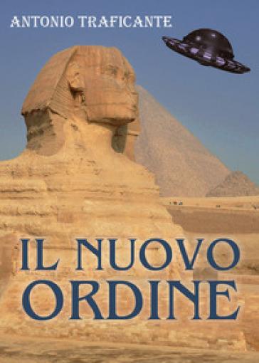 Il nuovo ordine - Antonio Traficante  
