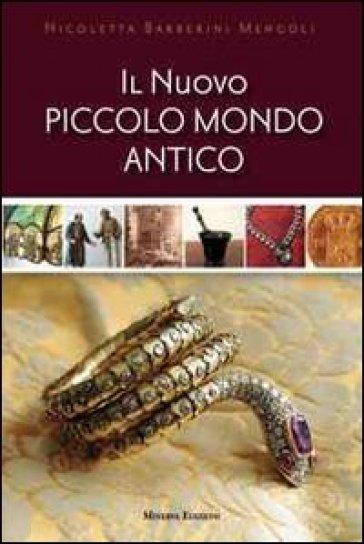 Il nuovo piccolo mondo antico - Nicoletta Barberini Mengoli   Rochesterscifianimecon.com