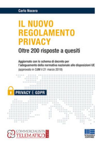 Il nuovo regolamento privacy - Carlo Nocera  