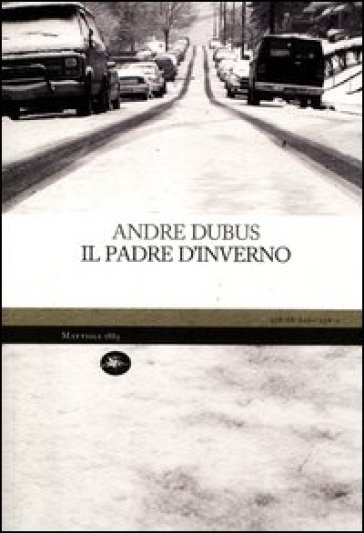 Il padre d'inverno - Andre Dubus   Kritjur.org