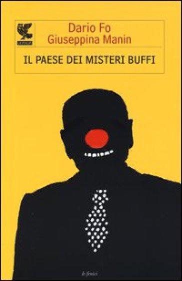 Il paese dei misteri buffi - Dario Fo |