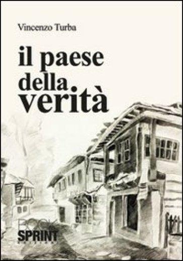 Il paese della verità - Vincenzo Turba   Kritjur.org