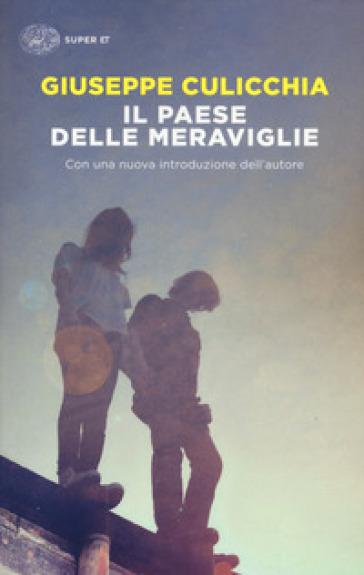 Il paese delle meraviglie - Giuseppe Culicchia  
