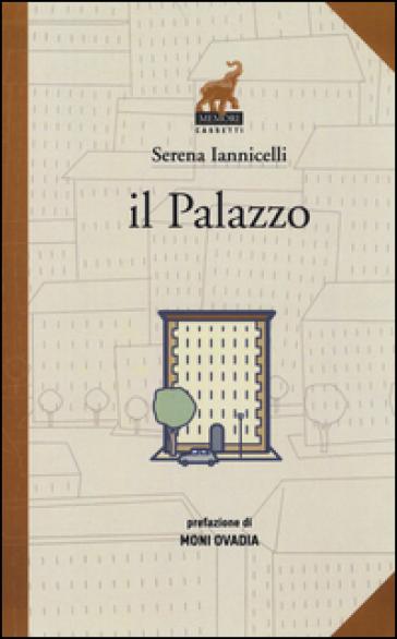 Il palazzo - Serena Iannicelli  