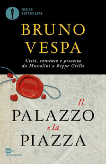Il palazzo e la piazza - Bruno Vespa   Thecosgala.com