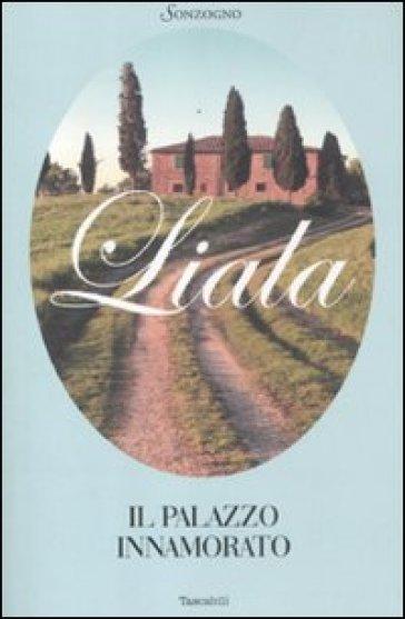 Il palazzo innamorato - Liala |