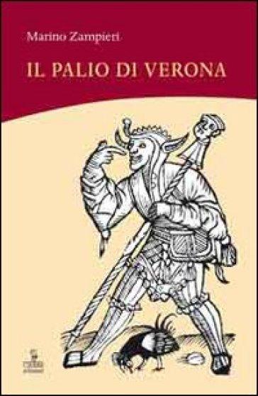 Il palio di Verona - Marino Zampieri |