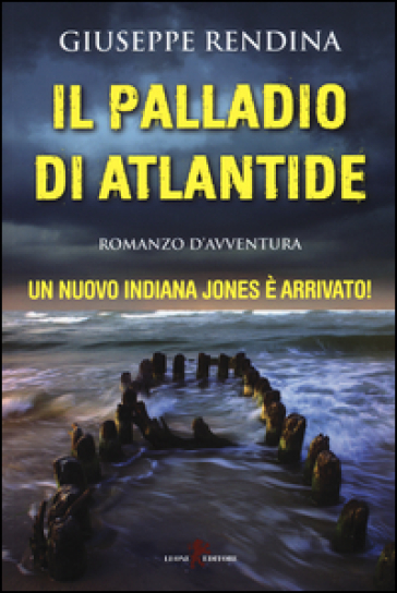 Il palladio di Atlantide - Giuseppe Rendina  