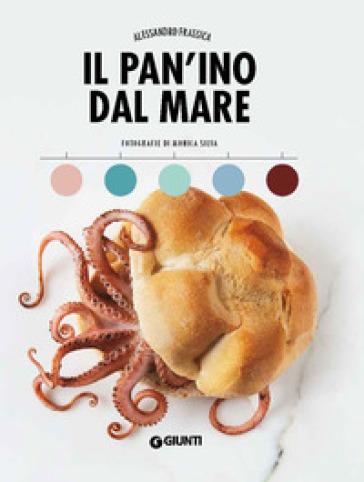 Il pan'ino dal mare - Alessandro Frassica |