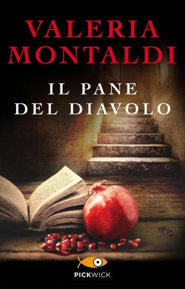 Il pane del diavolo - Valeria Montaldi pdf epub