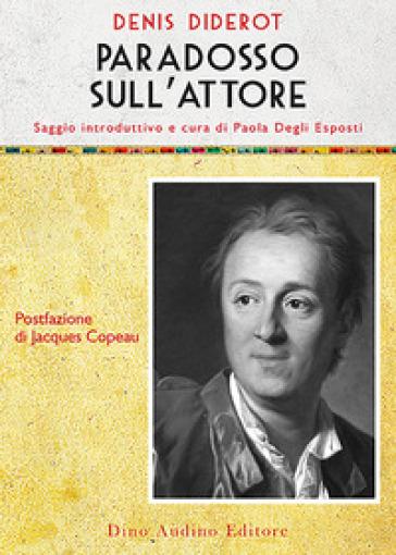 Il paradosso dell'attore - Denis Diderot |