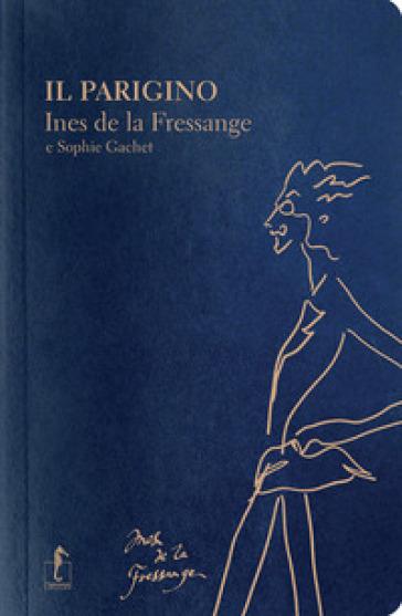 Il parigino - Ines de La Fressange | Jonathanterrington.com