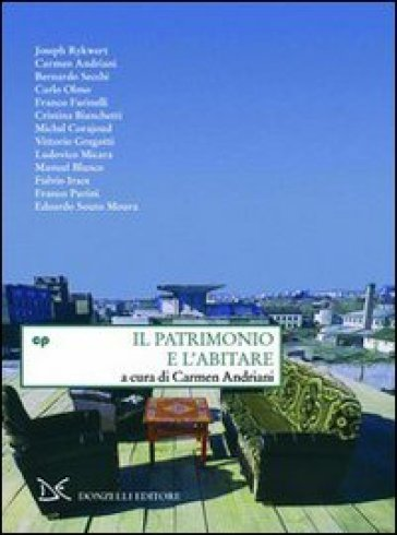 Il patrimonio e l'abitare - C. Andriani pdf epub
