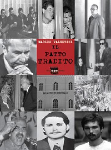Il patto tradito - Marino Valentini   Thecosgala.com