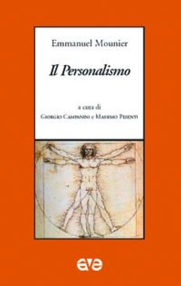 Il personalismo - Emmanuel Mounier  