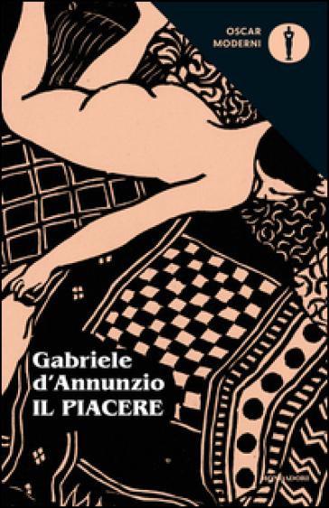 Il piacere - Gabriele D'Annunzio |