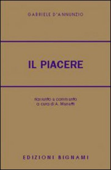 Il piacere - Gabriele D'Annunzio | Kritjur.org