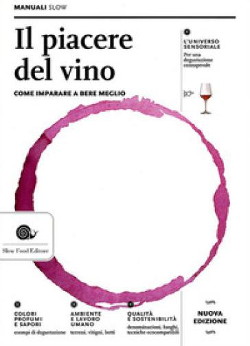 Il piacere del vino - Paola Gho  