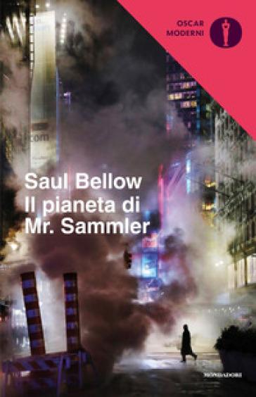 Il pianeta di Mr. Sammler - Saul Bellow | Jonathanterrington.com